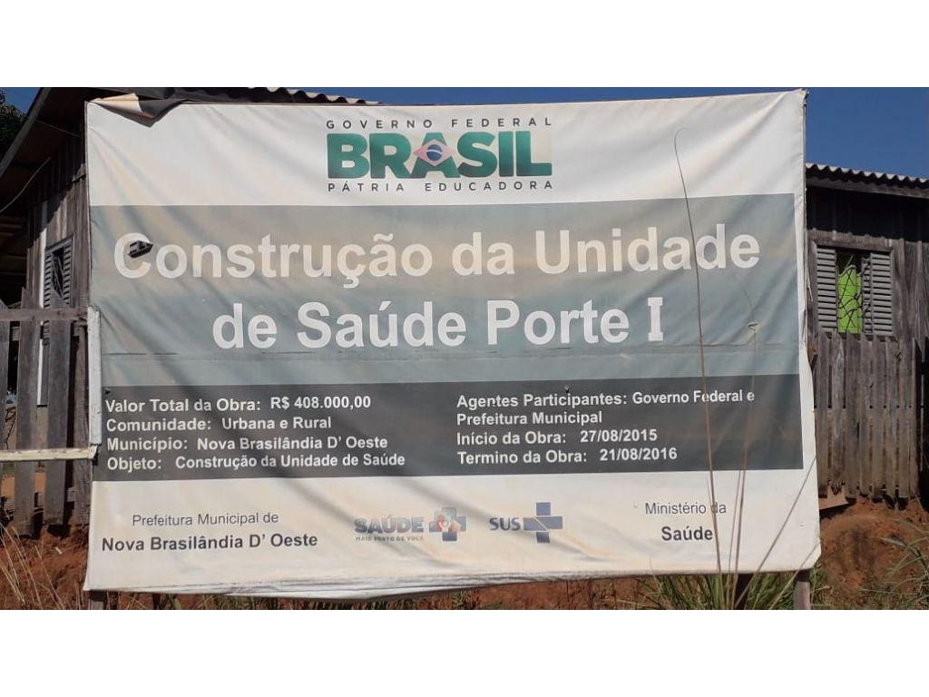OBRA DA CONSTRUÇÃO DO POSTOS DE SAÚDE DA CIDADE DE NOVA BRASILÂNDIA ( RO ) SE TRASFORMA EM ELEFANTE BRANCO